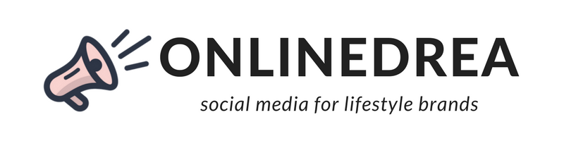 ONLINEDREA – social media for lifestyle brands