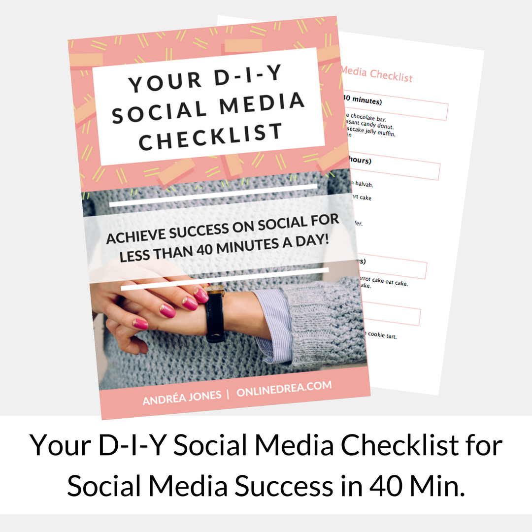 Your D-I-Y Social Media Checklist for Social Media Success in 40 Min.