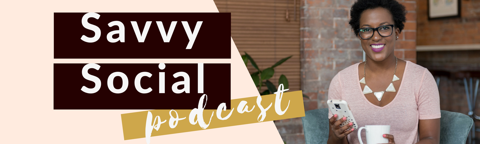 Savvy Social Podcast – Page Banner